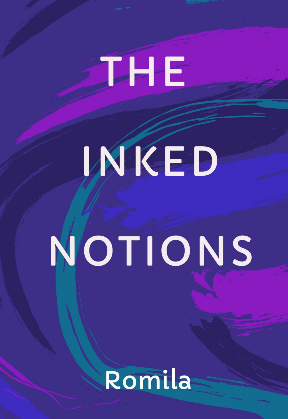 The Inked Notions By Romila (Book Review)