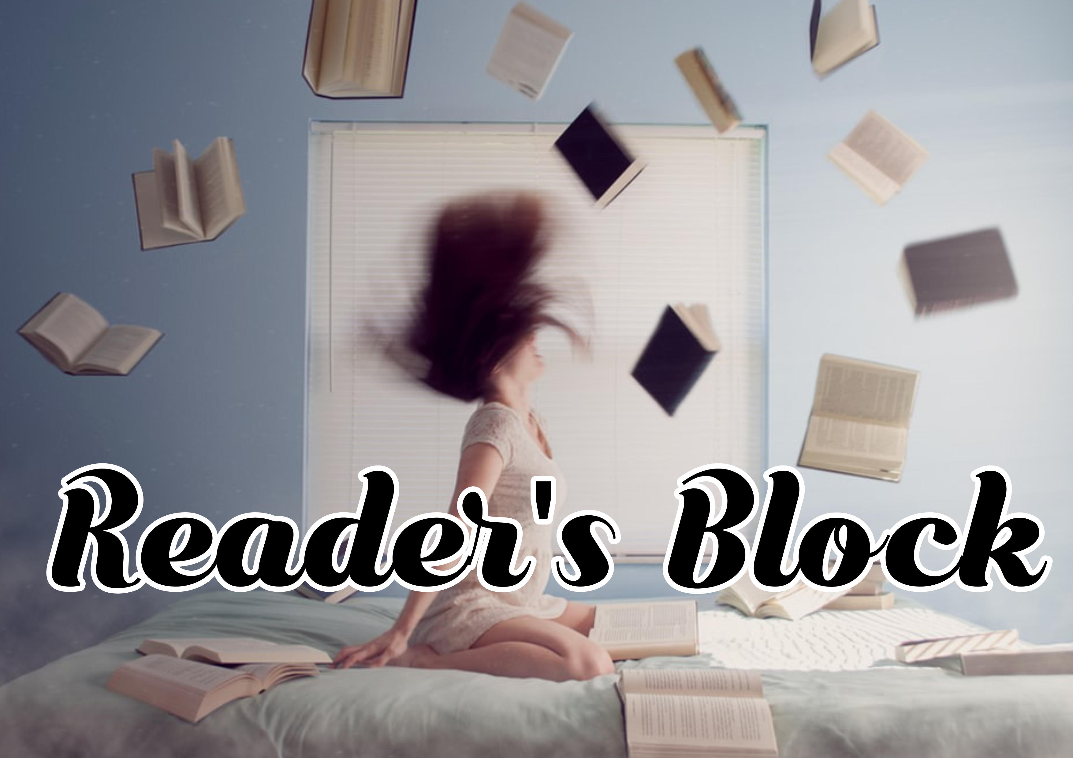 Reader's Block…