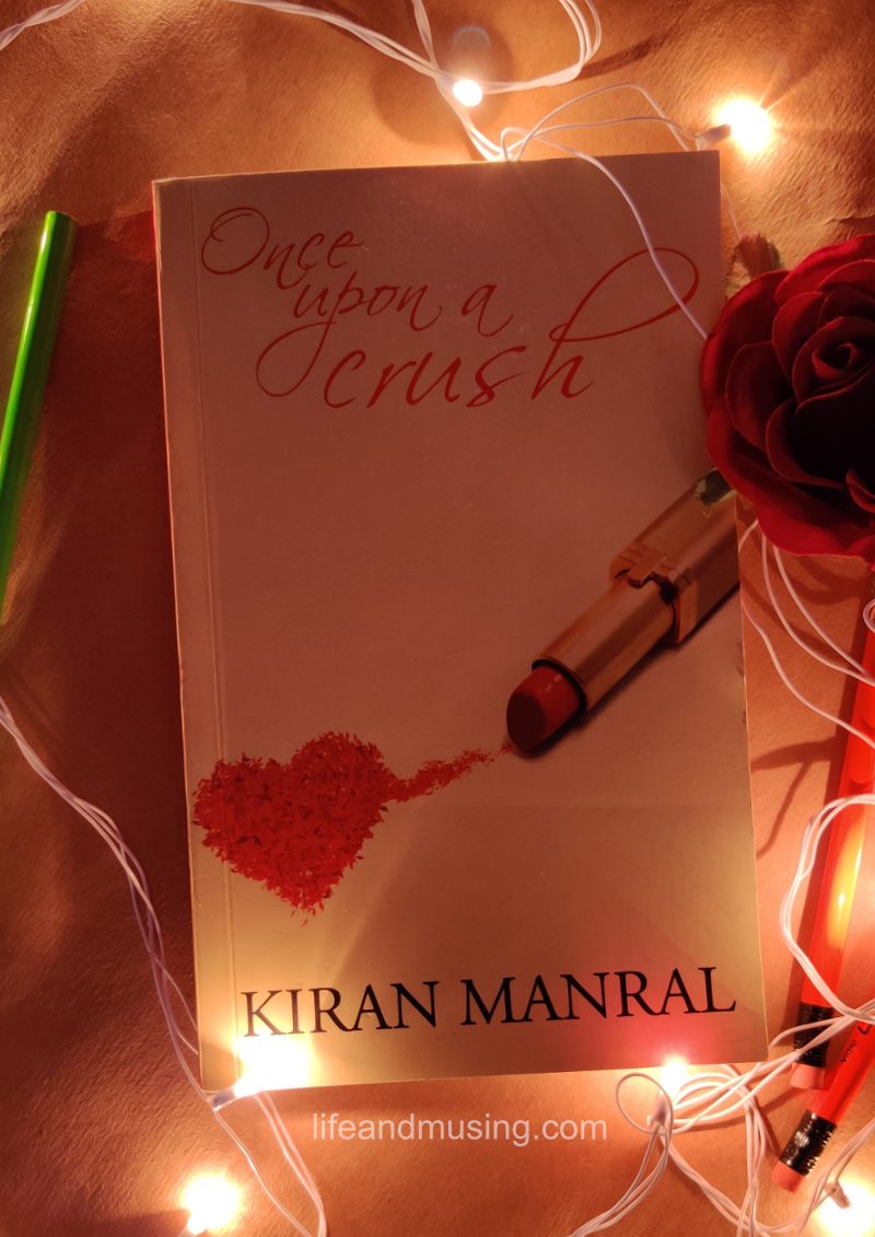 Once Upon a Crush – Kiran Manral (Book Review)