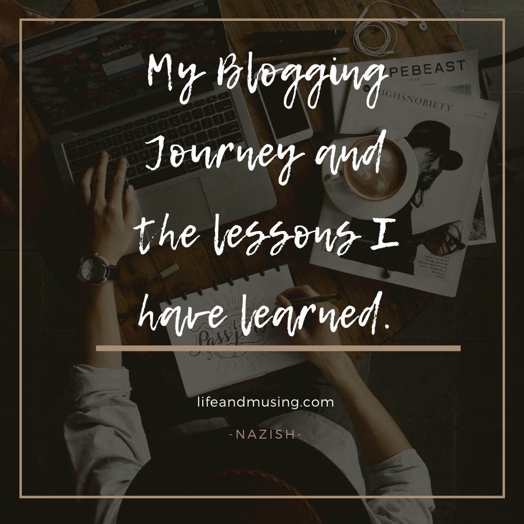 My Blogging  Journey and the Lessons I have learned.