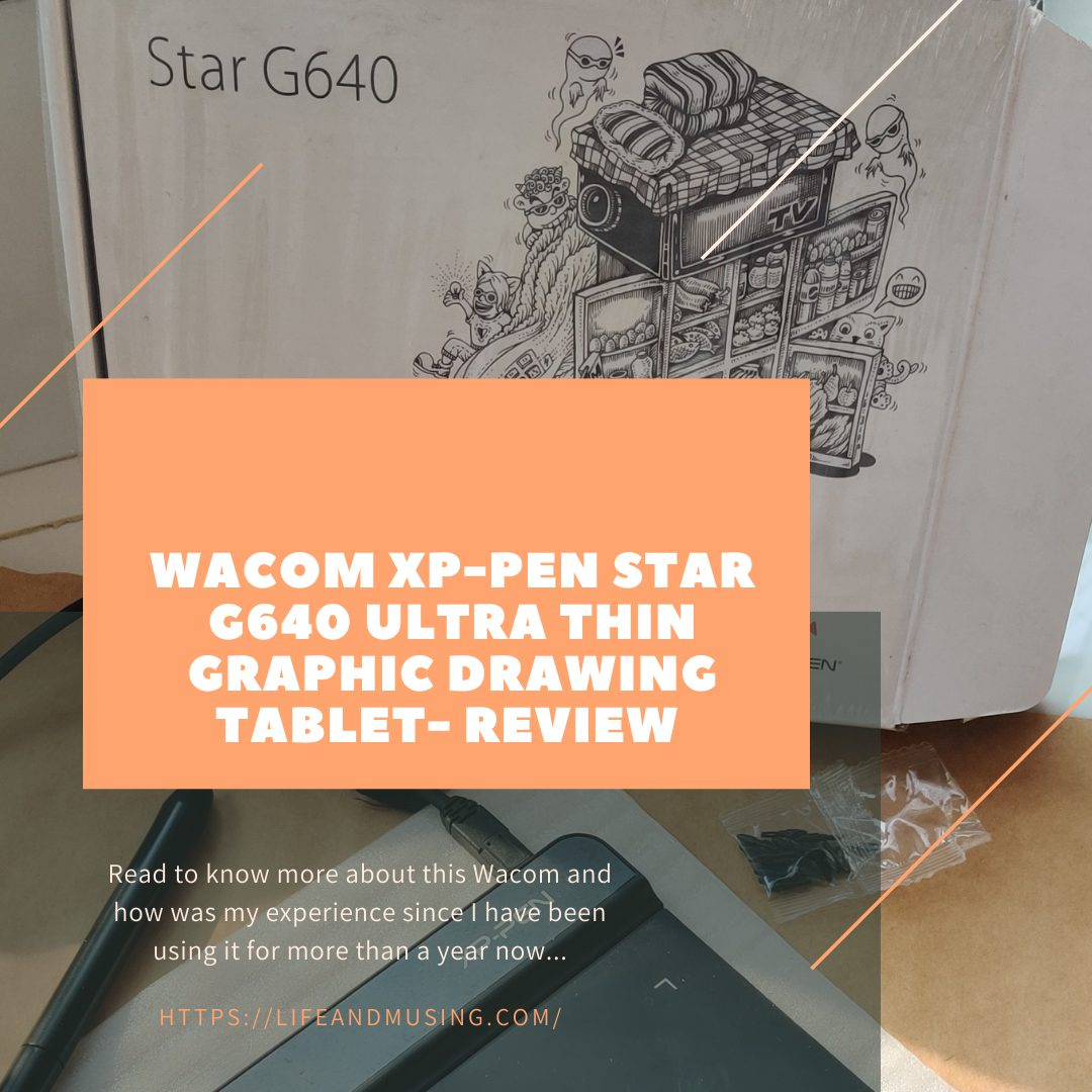 Wacom XP-Pen StarG640 Ultra Thin Graphic Drawing Tablet.- Review