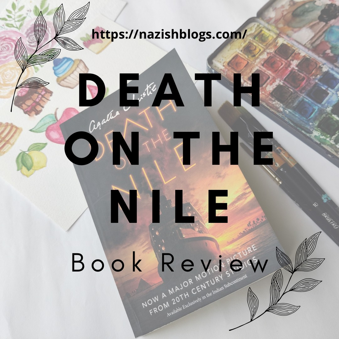 Book Review – 'Death on The Nile'- Agatha Christie.